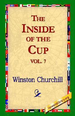 The Inside of the Cup book written by Winston Churchill