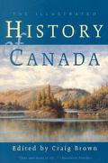 Illustrated History of Canada written by Brown