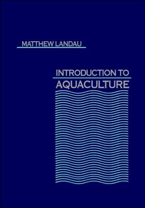 Introduction To Aquaculture book written by Landau