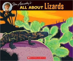 All About Lizards book written by Jim Arnosky