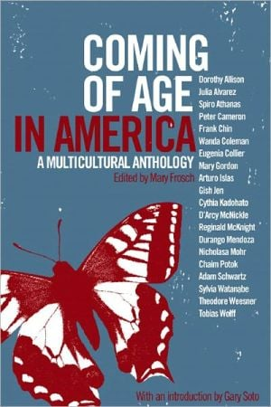Coming of Age in America: A Multicultural Anthology written by Mary Frosch