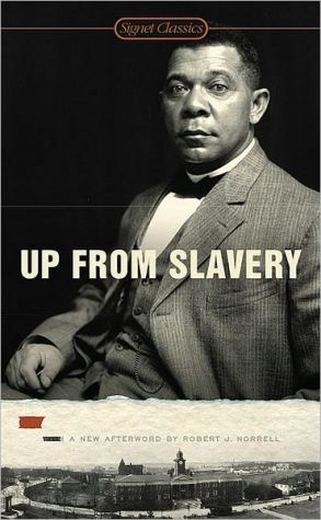 Up from Slavery book written by Booker T. Washington