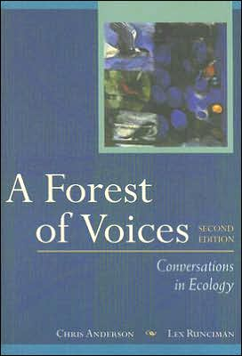 A Forest of Voices : Conversations in Ecology book written by Chris Anderson, Lex Runciman