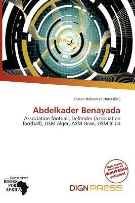 Abdelkader Benayada written by Kristen Nehemiah Horst
