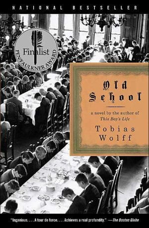 The Old School book written by Tobias Wolff