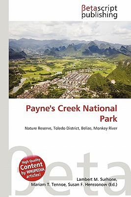 Payne's Creek National Park written by Lambert M. Surhone