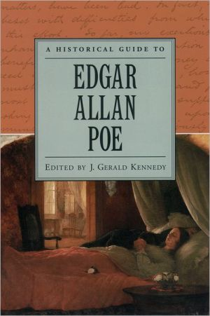 A Historical Guide to Edgar Allan Poe book written by J. Gerald Kennedy