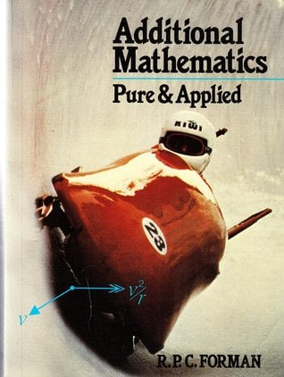Additional Mathematics Pure and Applied written by Eton College Mathematics Department Staf, R. P. Forman