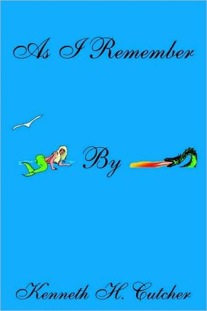 As I Remember book written by Kenneth H. Cutcher