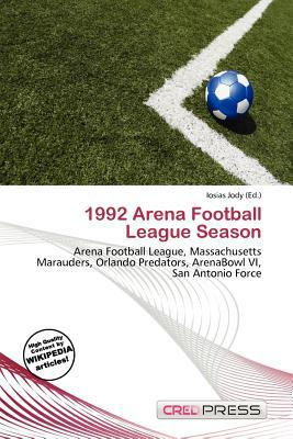 1992 Arena Football League Season written by Iosias Jody