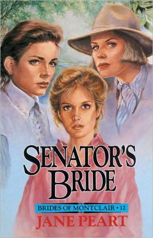 Senator's Bride book written by Jane Peart