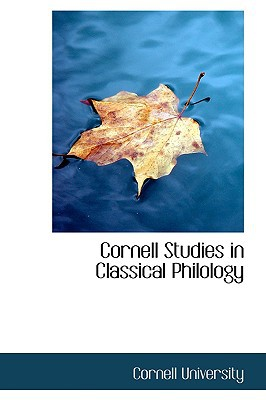 Cornell Studies in Classical Philology book written by University, Cornell