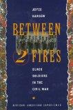 Between two fires book written by Joyce Hansen