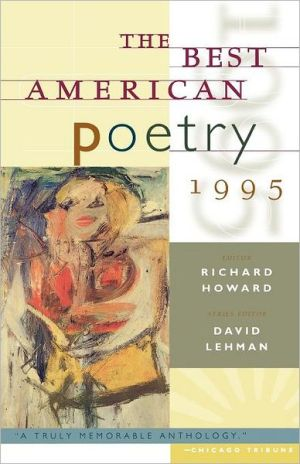 The Best American Poetry 1995 written by Richard Howard