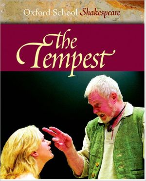 The Tempest (Oxford School Shakespeare Series) book written by William Shakespeare