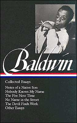 Collected Essays (Library of America) book written by James Baldwin