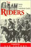 The Gray Riders book written by Lee Jacobs