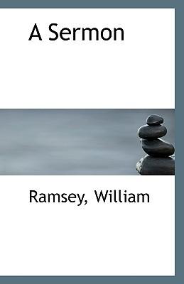 A Sermon written by William, Ramsey