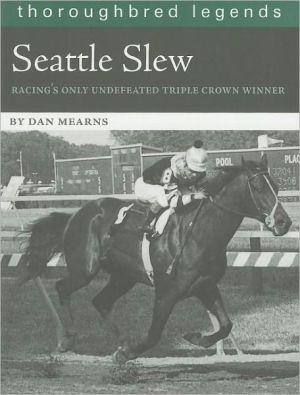 Seattle Slew written by Dan Mearns