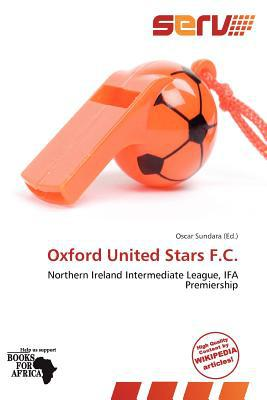 Oxford United Stars F.C. written by Oscar Sundara