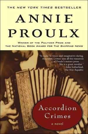 Accordion Crimes book written by Annie Proulx