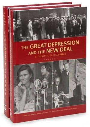 The Great Depression and the New Deal: A Thematic Encyclopedia book written by Daniel Leab