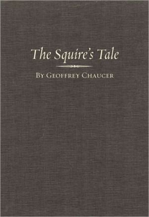 The squire's tale book written by Donald C. Baker