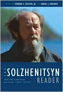 The Solzhenitsyn Reader: New and Essential Writings, 1947-2005 book written by Aleksandr Solzhenitsyn