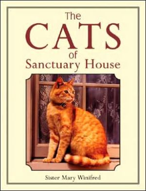 The Cats of Sanctuary House book written by Mary Winifred