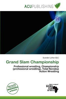 Grand Slam Championship written by Evander Luther