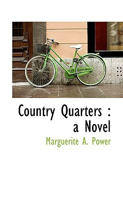 Country Quarters book written by Power, Marguerite A.