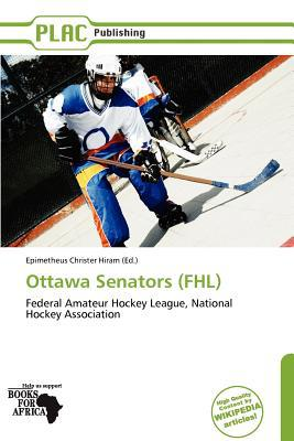 Ottawa Senators (Fhl) written by Epimetheus Christer Hiram