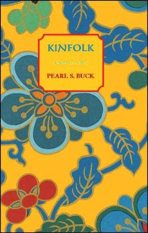 Kinfolk book written by Pearl S. Buck