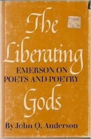 The liberating gods book written by John Q. Anderson