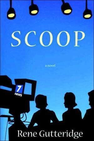 Scoop book written by Rene Gutteridge
