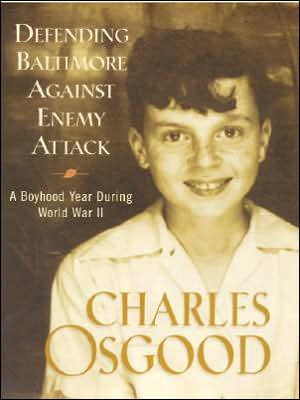 Defending Baltimore against Enemy Attack book written by Charles Osgood