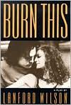Burn This book written by Lanford Wilson
