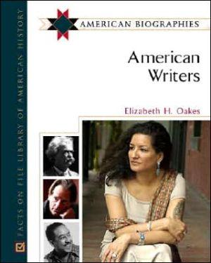 American Writers book written by Elizabeth H. Oakes