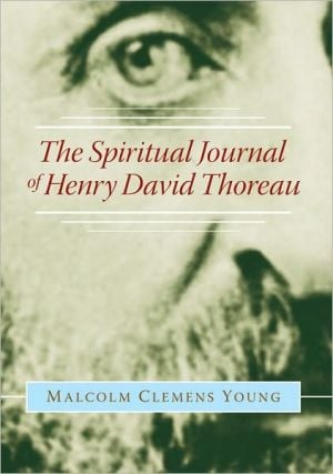 The Spiritual Journal of Henry David Thoreau book written by Malcolm Clemens Young