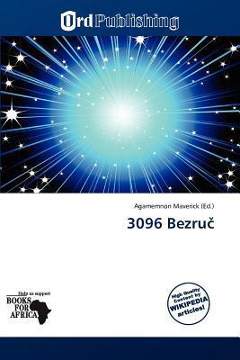 3096 Bezru written by Agamemnon Maverick