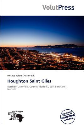 Houghton Saint Giles written by Proteus Val Re Kresten