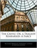 The Critic book written by Richard Brinsley Sheridan