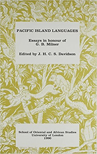 Pacific Island Languages: Essays in Honour of G. B. Milner book written by J. H. Davidson
