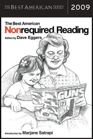 The Best American Nonrequired Reading 2009 book written by Dave Eggers