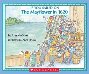 If You Sailed on the Mayflower in 1620 book written by Ann Mcgovern