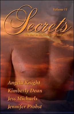 Secrets, Volume 11: The Best in Women's Erotic Romance book written by Jennifer Probst