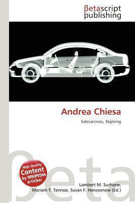 Andrea Chiesa written by Lambert M. Surhone