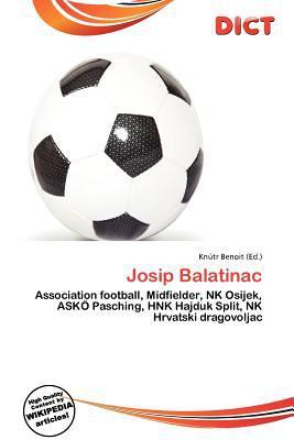 Josip Balatinac written by Kn Tr Benoit