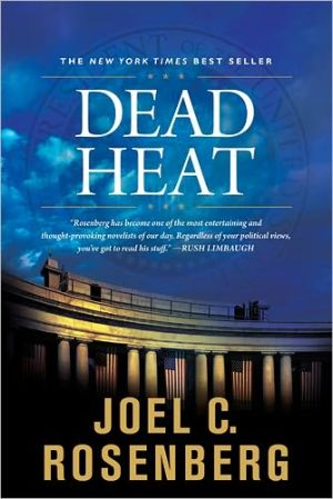 Dead Heat book written by Joel C. Rosenberg