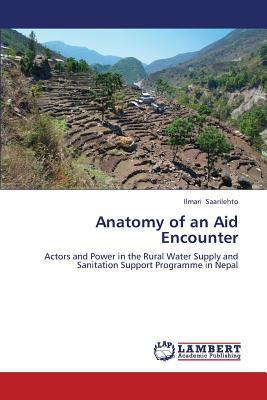 Anatomy of an Aid Encounter written by